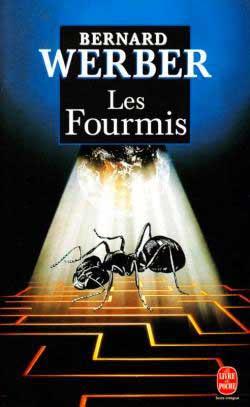 Les fourmis de Bernard Werber